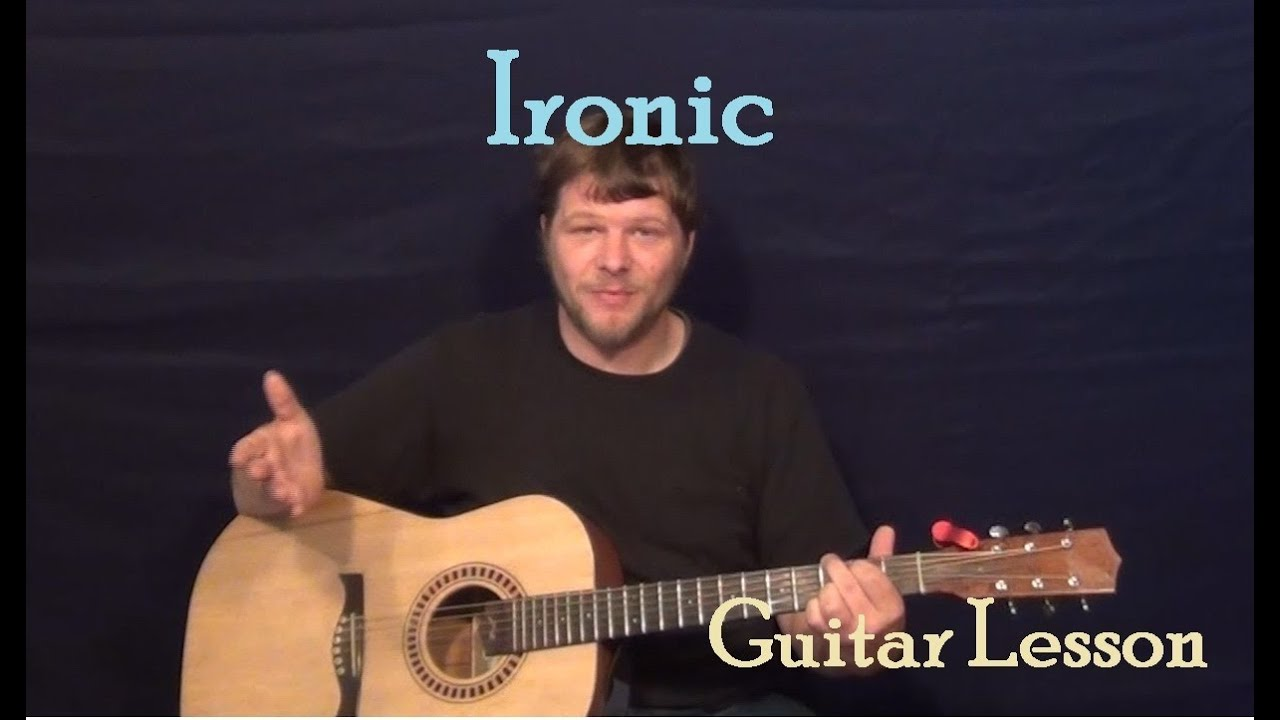 Ironic Alanis Morissette Easy Guitar Lesson Strum Chord How To