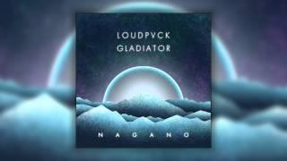 LOUDPVCK & GLADIATOR - Nagano (Cover Art)