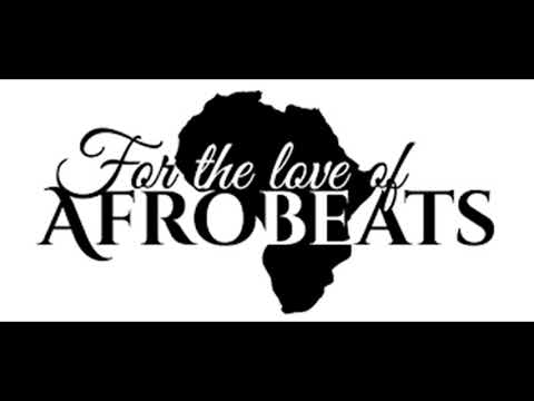 October 2017 Afrobeats Non -Stop Mix