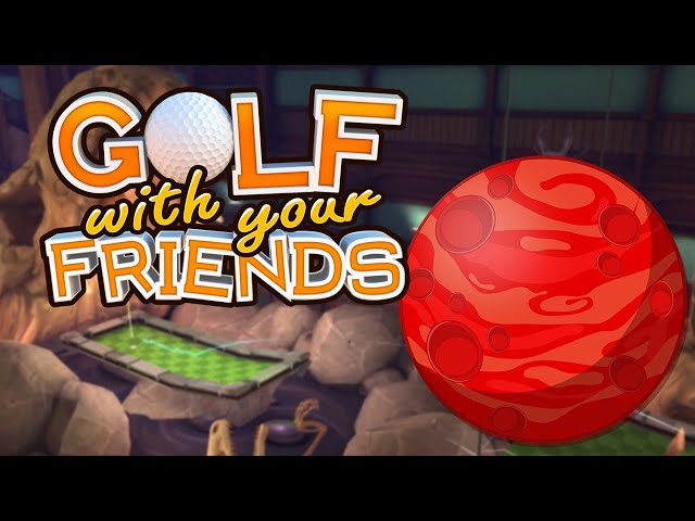 This Volcano is Actually Just Mars (Golf With Your Friends)
