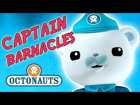 Octonauts - Captain Barnacles Best Bits | Cartoons for Kids | Underwater Sea Education