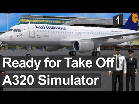 İLK BAKIŞ: Ready for Take Off - Airbus A320 Flight Simulator