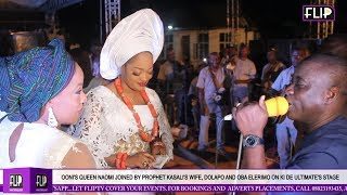 OONIS QUEEN NAOMI JOINED BY PROPHET KASALIS WIFE DOLAPO AND OBA ELERIMO ON KI DE ULTIMATES STAGE