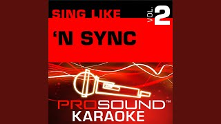 I Drive Myself Crazy (Karaoke with Background Vocals) (In the Style of N Sync)