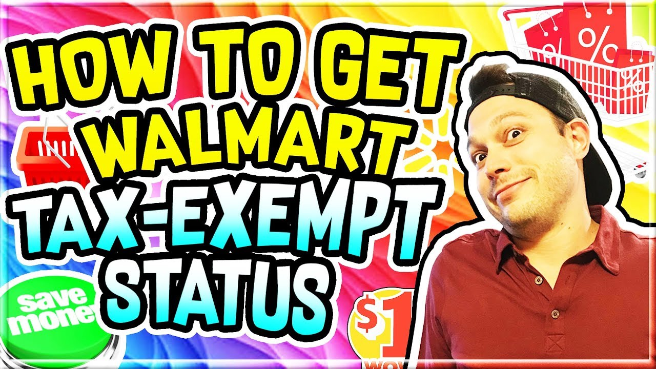 How to Get Walmart Tax Exempt Status Step by Step - Tax Exemption Process  Revealed