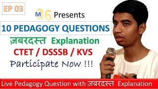 EP-03 - 10 Pedagogical Questions With Explanation | Episode 3