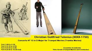 Christian Gottfried Telonius (XXXX-1750) - Concerto Nº 13 in D Major for Trumpet Marine