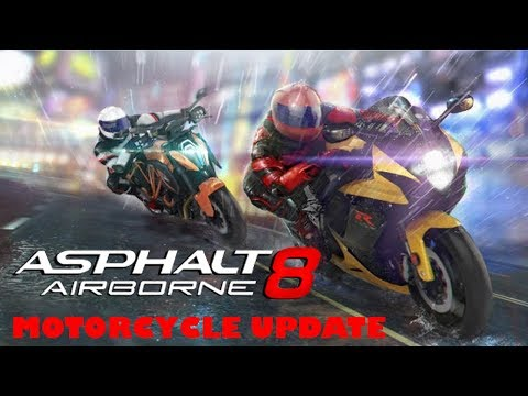 ASPHALT 8 - MOTORCYCLE UPDATE GAMEPLAY ( iOS / Android ) - ASPHALT 8 AIRBORNE
