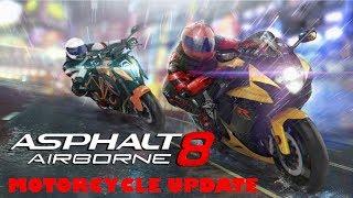 ASPHALT 8 - MOTORCYCLE UPDATE GAMEPLAY ( iOS / Android ) - ASPHALT 8 AIRBORNE