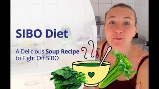 SIBO diet - A Delicious Soup Recipe to Fight Off SIBO & Speed Up Healing Naturally