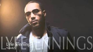 Watch Lyfe Jennings Greedy video