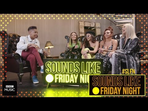 Dotty meets... Little Mix - Sounds Like Friday Night - BBC One