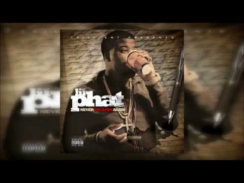 Lil Phat - Never Use A Pen Again [FULL MIXTAPE + DOWNLOAD LINK] [2011]