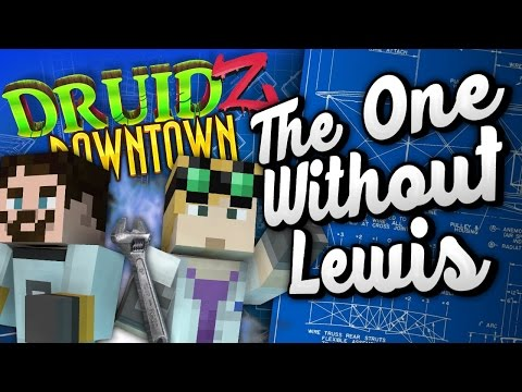 Minecraft Mods Druidz Downtown #86 - The One Without Lewis