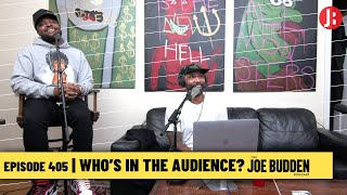 The Joe Budden Podcast Episode 405   Who's In The Audience?