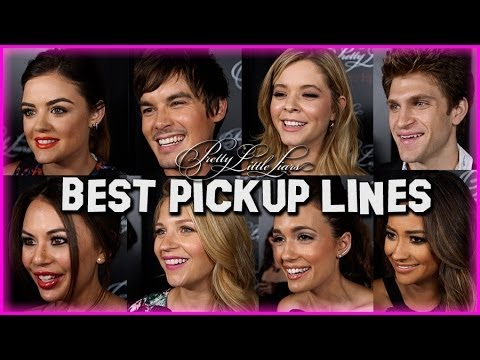 The Pretty Little Liars Cast Shares the Best Pickup Lines Ever!
