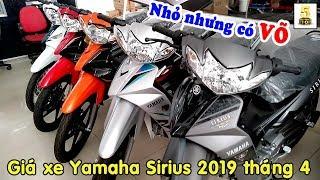 Giá xe Yamaha Sirius 2019 cuối tháng 3 ▶️ Sirius 2019 – Nhỏ nhưng có VÕ HÚT KHÁCH 🔴 TOP 5 ĐAM MÊ