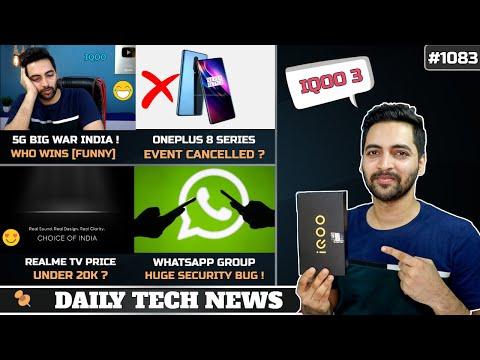 Realme Vs Xiaomi 5G War,Netflix Rs 5 Plan,Oneplus 8 Event Cancelled,Realme TV Price,WhatsApp Group