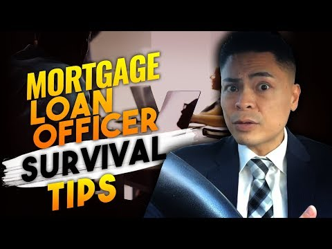 How to Survive as a Mortgage Loan Officer going into 2018!