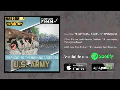 Everybody... Sound Off! (Army Cadence)