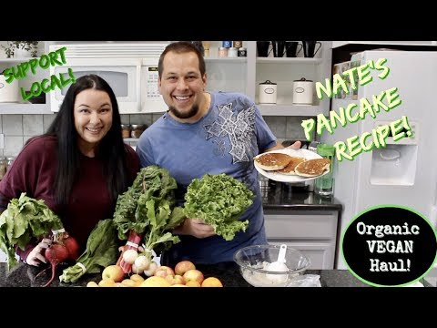 Organic Produce Haul & VEGAN Pancake Recipe!!