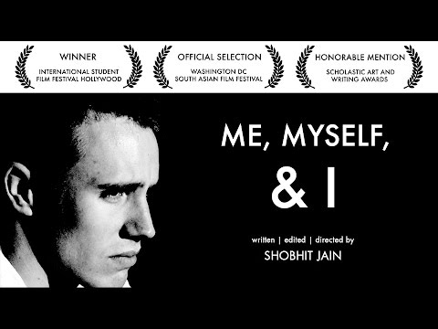 Me, Myself, and I - Directed by Shobhit Jain - NYU Tisch 2013 Portfolio Film - ACCEPTED
