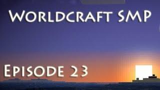 Minecraft: Worldcraft SMP E23 (Svenska)
