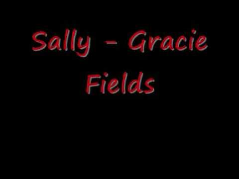 Sally - Gracie Fields