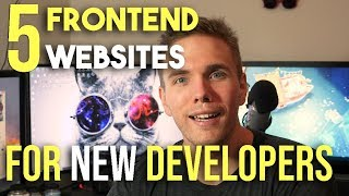 5 Front End Websites You NEED as a NEW Developer