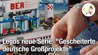 """Lego startet neue Serie """"Gescheiterte deutsche Großprojekte"""" [Postillon24]"""