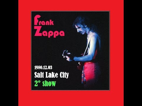 Frank Zappa Salt Lake City 1980 12 03 (2° show)