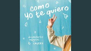 Play Como Yo Te Quiero