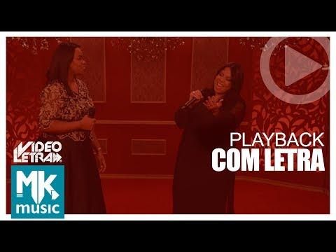 Santificação - Elaine Martins e Gisele Nascimento - PLAYBACK COM LETRA