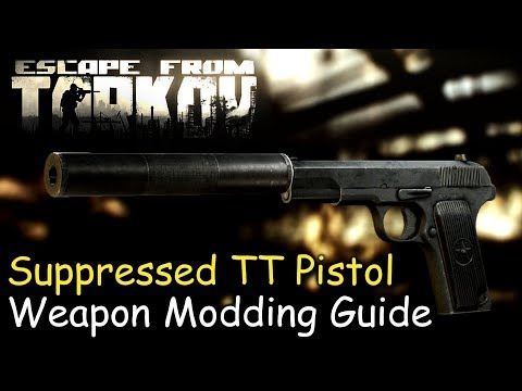 Suppressed TT Pistol Weapon Modding Guide (Prapor Loyalty Level 3) Escape From Tarkov