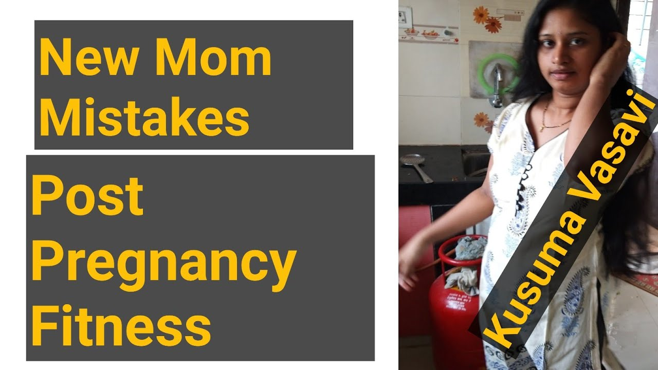New mom mistakes when try