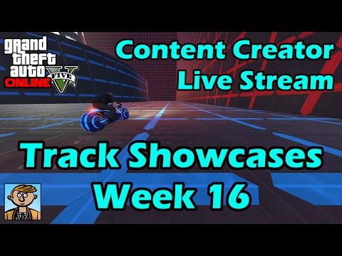 GTA Race Track Showcases (Week 16) [PC] - GTA Content Creator Live Stream