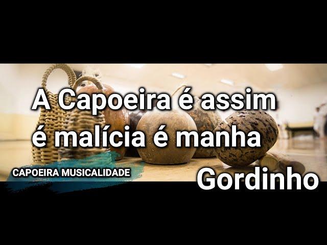 CANCIONES DE CAPOEIRA CON LETRA///A CAPOEIRA É ASSIM///GORDINHO///CAPOEIRA SONG LYRICS 2021