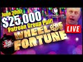 🔴 Live $25000 Wheel of Fortune $100 spin 🔴   The Big Jackpot