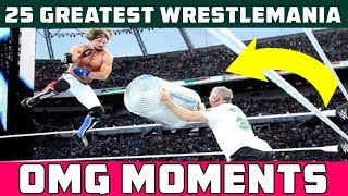 25 Greatest WrestleMania OMG Moments | Wrestling Time | Wrestling Reality | Classy Wrestling