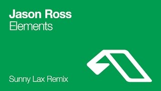 Jason Ross - Elements (Sunny Lax Remix)