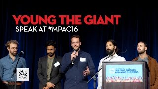 Young the Giant Speech #MPAC16