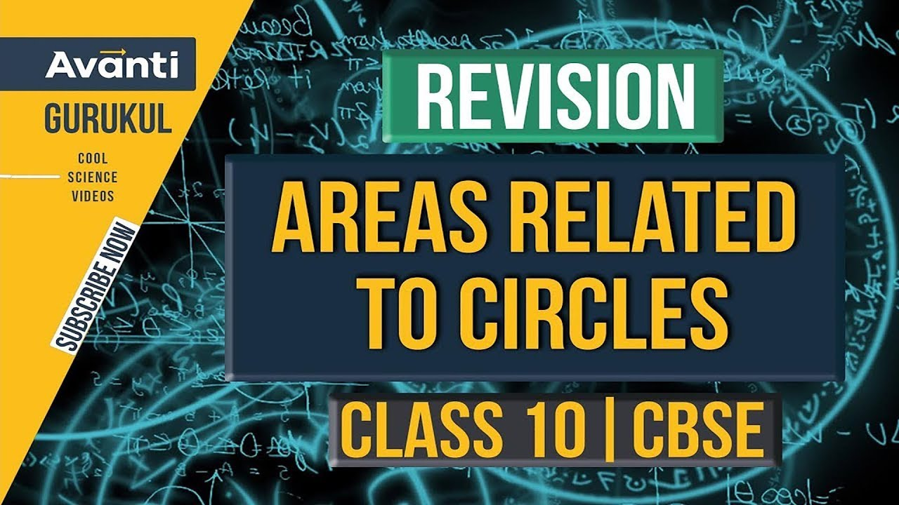 Area Related to Circles | CBSE Class 10 Revision & Important Questions