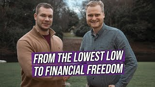 From the LOWEST Low to Financial Freedom | Winners on a Wednesday #16