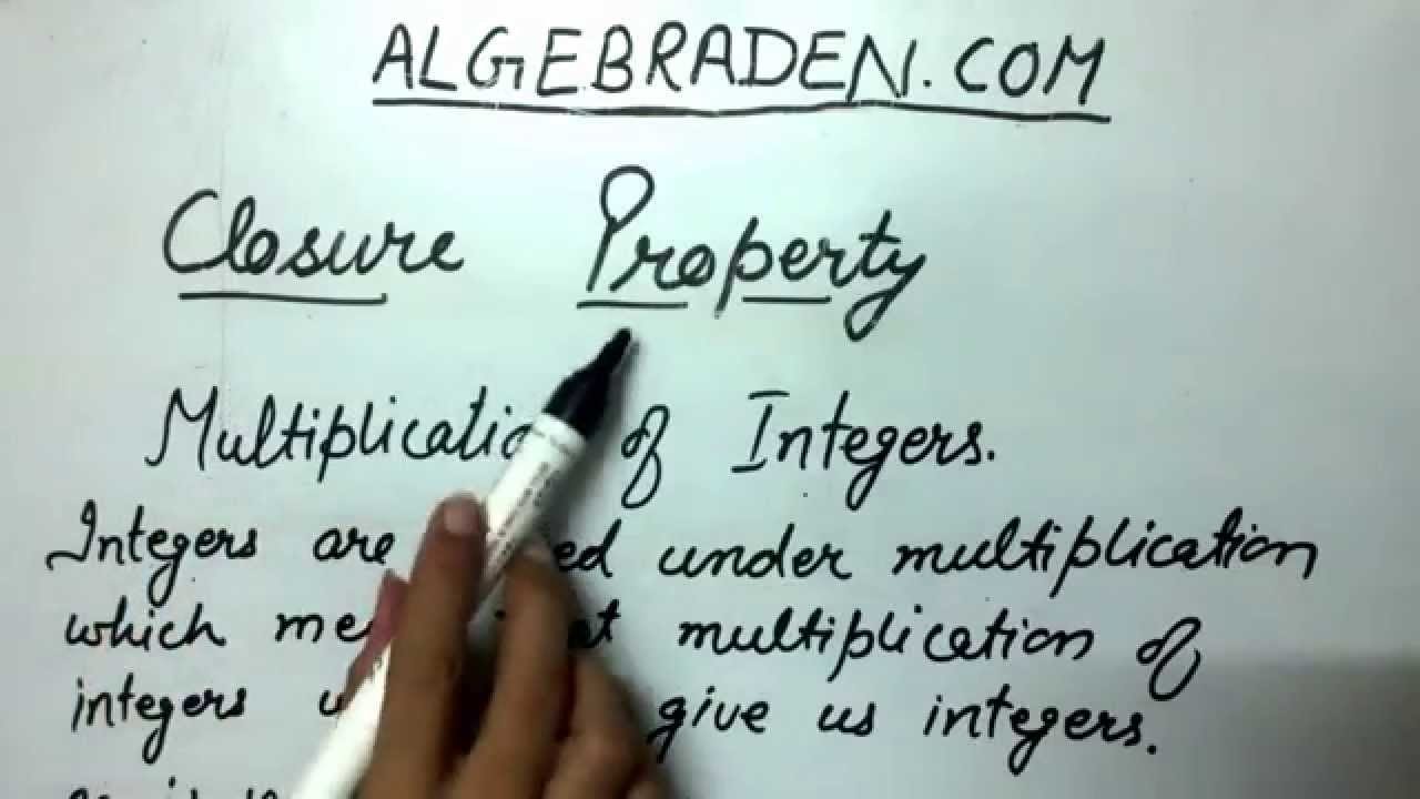 Closure Property - Multiplication of Integers - YouTube