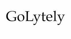 How to Pronounce GoLytely