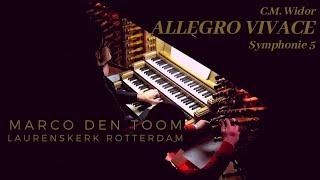 WiDOR | Allegro Vivace (Symph. 5) Rotterdam, Laurenskerk (NL) by MARCO DEN TOOM