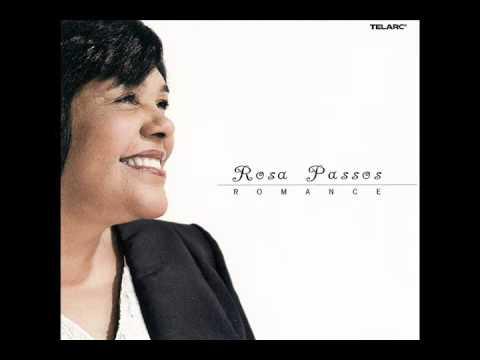 Rosa Passos: Romance (Jobim, de Moraes, Djavan, Buarque)