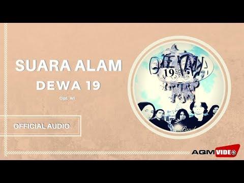 Dewa 19 - Suara Alam | Official Audio