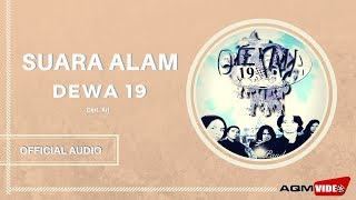 [5.76 MB] Dewa 19 - Suara Alam | Official Audio