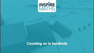 Practical lesson: Counting on in hundreds
